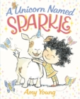 Image for A unicorn named Sparkle