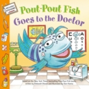 Image for Pout-pout fish goes to the doctor