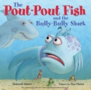 Image for The Pout-Pout Fish and the Bully-Bully Shark