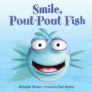 Image for Smile, Pout-Pout Fish!