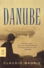 Image for Danube : A Sentimental Journey from the Source to the Black Sea