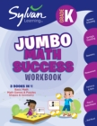 Image for Kindergarten Jumbo Math Success Workbook : Activities, Exercises, and Tips to Help You Catch Up, Keep Up, and Get Ahead