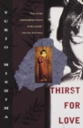 Image for Thirst for Love