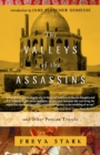 Image for Valleys of the Assassins and other Persian travels
