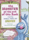 Image for The Monster at the End of This Book : Starring Lovable, Furry Old Grover : Sesame Street