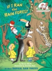 Image for If I Ran the Rain Forest : All About Tropical Rain Forests
