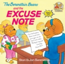 Image for The Berenstain Bears and the excuse note