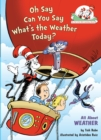 Image for Oh Say Can You Say What's the Weather Today? : All About Weather