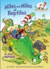 Image for Miles and Miles of Reptiles : All about Reptiles