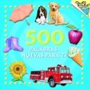 Image for 500 Palabras Nuevas Para Ti
