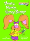Image for Money, Money, Honey Bunny!