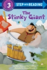 Image for The Stinky Giant : Step Into Reading 3