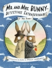 Image for Mr. and Mrs. Bunny  : detectives extraordinaire!