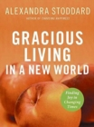 Image for Gracious Living in a New World