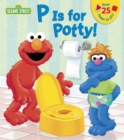 Image for P is for potty!