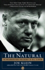 Image for The natural: the misunderstood presidency of Bill Clinton