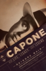 Image for Al Capone: his life, legacy, and legend