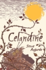 Image for Celandine : The Touchstone Trilogy