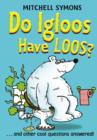Image for Do igloos have loos and other cool questions answered!