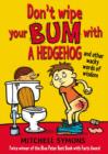 Image for Don't wipe your bum with a hedgehog