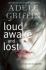 Image for Loud Awake and Lost