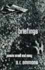Image for Briefings : Poems Small and Easy