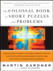 Image for The colossal book of short puzzles and problems