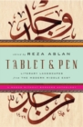 Image for Tablet & pen  : literary landscapes from the modern Middle East