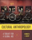 Image for Cultural Anthropology : A Toolkit for a Global Age