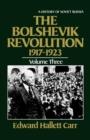Image for The Bolshevik Revolution, 1917-1923 : History of Soviet Russia