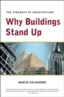 Image for Why buildings stand up  : the strength of architecture