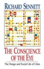 Image for The Conscience of the Eye : The Design and Social Life of Cities