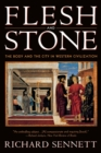 Image for Flesh and stone  : the body and the city in western civilization