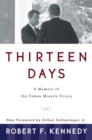 Image for Thirteen days  : a memoir of the Cuban missile crisis