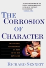 Image for The corrosion of character  : the personal consequences of work in the new capitalism