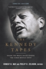 Image for The Kennedy tapes  : inside the White House during the Cuban missile crisis