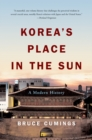 Image for Korea's place in the sun  : a modern history