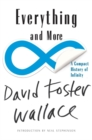 Image for Everything and More : A Compact History of Infinity