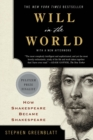 Image for Will in the World - How Shakespeare Became Shakespeare