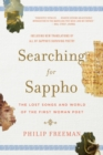 Image for Searching for Sappho  : the lost songs and world of the first woman poet
