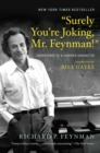 "Image for ""Surely you're joking, Mr. Feynman!""  : adventures of a curious character"