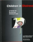 Image for Children in Distress : A Guide for Screening Children's Art