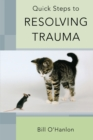 Image for Quick steps to resolving trauma