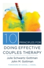 Image for 10 principles for doing effective couples therapy