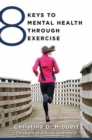 Image for 8 keys to mental health through exercise