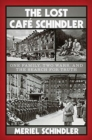 Image for The Lost Cafe Schindler - One Family, Two Wars, and the Search for Truth