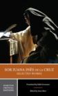 Image for Sor Juana Ines de la Cruz:  Selected Works