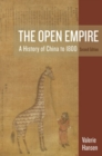 Image for The Open Empire : A History of China to 1800