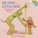 Image for Big Dog ... Little Dog : A Bedtime Story