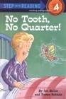 Image for No Tooth, No Quarter!
